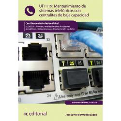 Mantenimiento de sistemas telefónicos con centralitas de baja capacidad UF1119