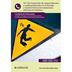 PRL y medioambientales en el montaje y mantenimiento de  instalaciones eléctricas en telefonía UF1120