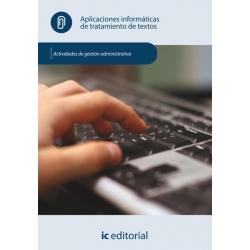 Aplicaciones informáticas de tratamiento de textos. ADGD0308