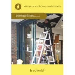 Montaje de instalaciones automatizadas. ELEE0109 - Montaje y mantenimiento de instalaciones eléctricas de baja tensión