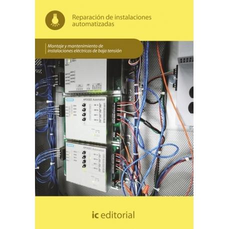 Reparación de instalaciones automatizadas.