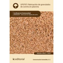 Fabricación de granulados de corcho en plancha UF0707