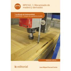 Mecanizado de madera y derivados MF0162_1