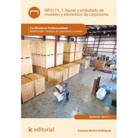 Ajuste y embalado de muebles y elementos de  carpintería MF0173_1