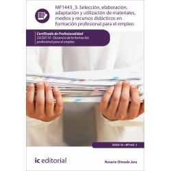 Selección, elaboración, adaptación y utilización de materiales,  medios y recursos didácticos en fp MF1443_3
