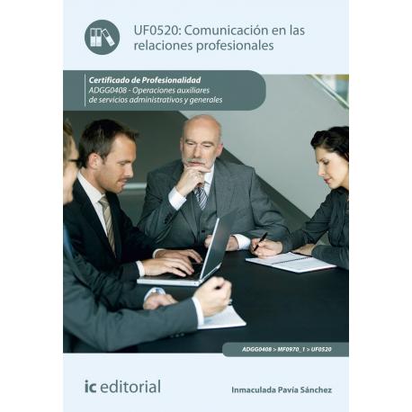 Comunicación en las relaciones profesionales UF0520