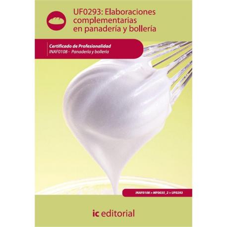 Elaboraciones complementarias en panadería y bollería. INAF0108