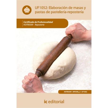 Elaboración de masas y pastas de pastelería-repostería. HOTR0509