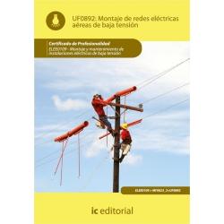 Montaje de redes eléctricas aéreas de baja tensión. ELEE0109 - Montaje y mantenimiento de instalaciones eléctricas de Baja Tensi