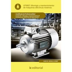 Montaje y mantenimiento de máquinas eléctricas rotativas. ELEE0109 - Montaje y mantenimiento de instalaciones eléctricas de baja