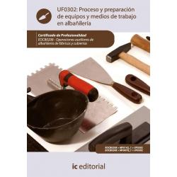 Proceso y preparación de equipos y medios de trabajo en albañilería. EOCB0208