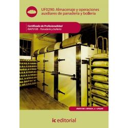 Almacenaje y operaciones auxiliares en panadería-bollería. INAF0108