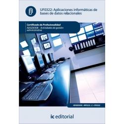 Aplicaciones informáticas de bases de datos relacionales. ADGD0308