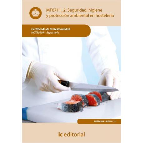 Seguridad e Higiene y Proteccion Ambiental en Hostelería. HOTR0509