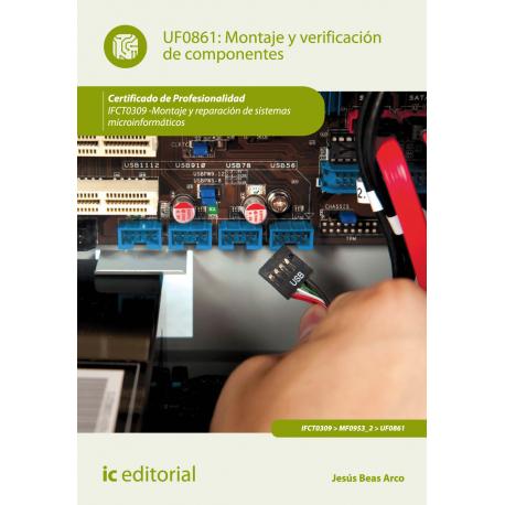 Montaje y verificación de componentes UF0861