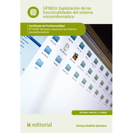 Explotación de las funcionalidades del sistema microinformático UF0853