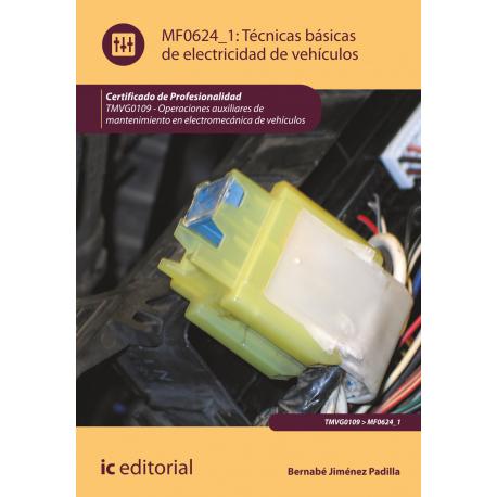 Técnicas básicas de electricidad de vehículos MF0624_1