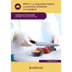 Seguridad e Higiene y Proteccion Ambiental en Hostelería. HOTR0608