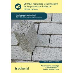 Replanteo y clasificación de los productos finales de piedra natural UF0483