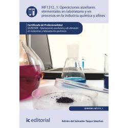 Operaciones auxiliares elementales en laboratorio  y en procesos en la industria química y afines MF1312_1