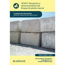 Recepción y almacenamiento del bloque de piedra natural  UF0477