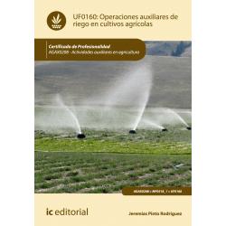 Operaciones auxiliares de riego en cultivos agrícolas UF0160
