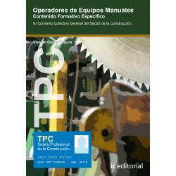 TPC - Operadores de equipos manuales. Contenido Formativo Específico