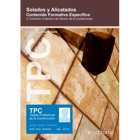 TPC - Solados y alicatados. Contenido Formativo Específico