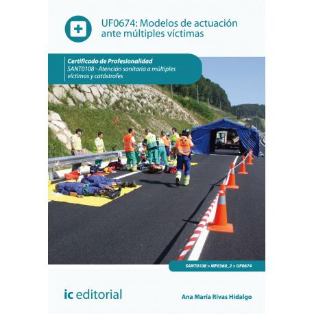 Modelos de actuación ante múltiples víctimas UF0674