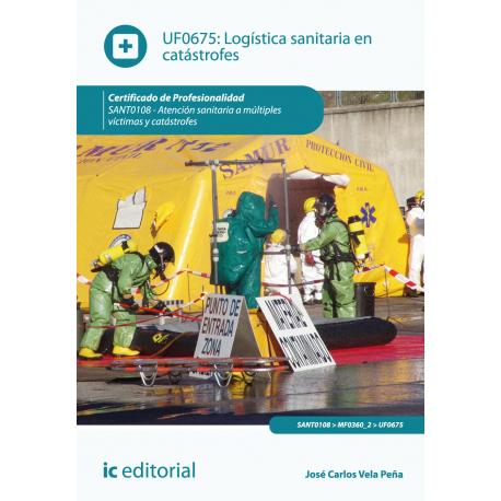 Logística sanitaria en catástrofes UF0675