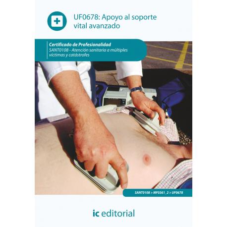 Apoyo al soporte vital avanzado UF0678