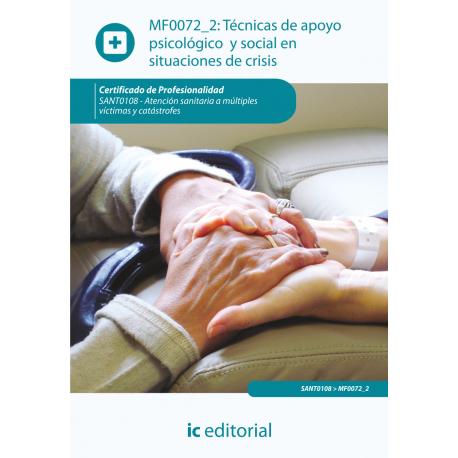 Técnicas de apoyo  psicológico y social en  situaciones de crisis MF0072_2