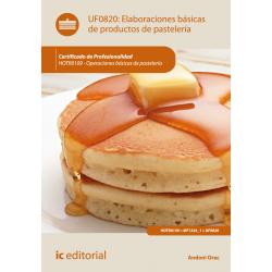 Elaboraciones básicas de productos de pastelería UF0820