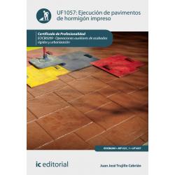 Ejecución de pavimentos de hormigón impreso UF1057