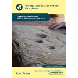 Labrado y conformado de la pizarra UF0485