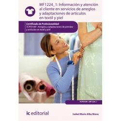 Información y atención al cliente en servicios de arreglos y adaptaciones de ar tículos en textil y piel  MF1224_1