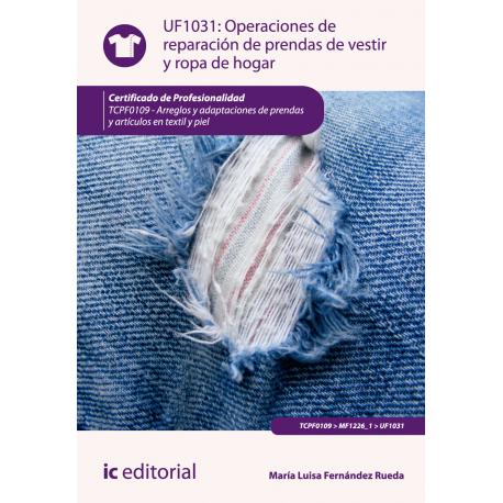 Operaciones de reparación de prendas de vestir y ropa de hogar UF1031
