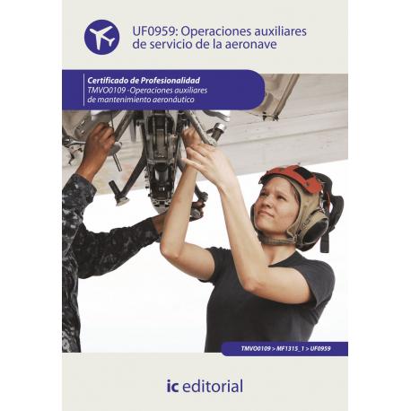 Operaciones auxiliares de servicio de la aeronave UF0959