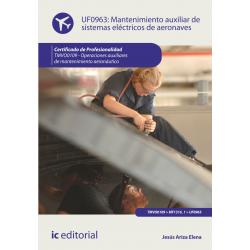 Mantenimiento auxiliar de sistemas eléctricos de aeronaves UF0963