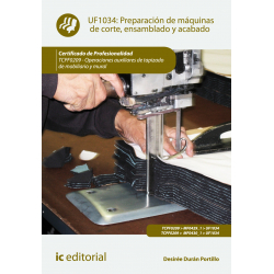 Preparación de máquinas de corte, ensamblado y acabado UF1034