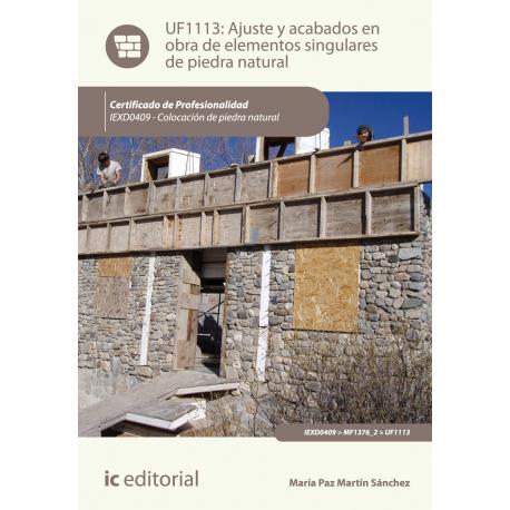 Ajuste y acabados en  obra de elementos singulares  de piedra natural UF1113