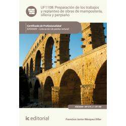 Preparación de los trabajos y replanteo de obras de mampostería, sillería y perpiaño UF1108