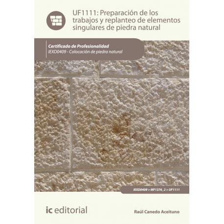 Preparación de los trabajos y replanteo de elementos singulares de piedra natural UF1111