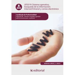 Sistema operativo, búsqueda de la información: internet-intranet y correo electrónico UF0319