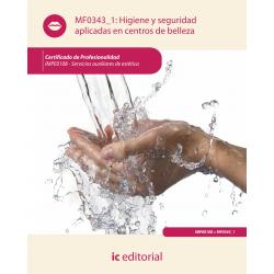 Higiene y seguridad aplicadas en centros de belleza MF0343_1