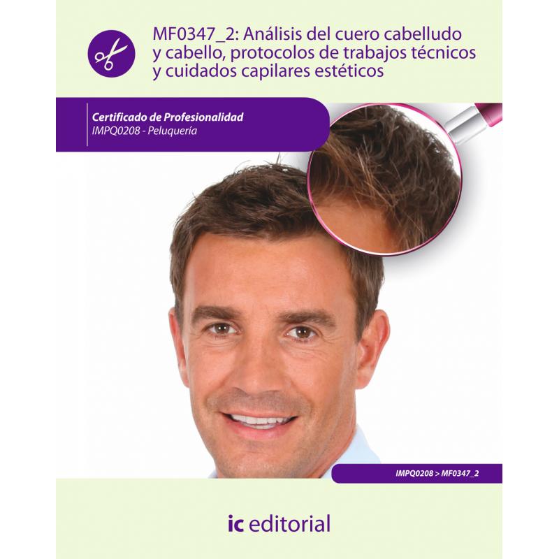 Libro de Análisis del cuero cabelludo y cabello,... MF0347_2