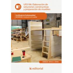 Elaboración de soluciones constructivas y preparación de muebles UF0196