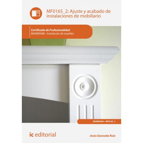 Ajuste y acabado de instalaciones de mobiliario MF0165_2