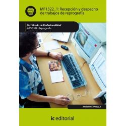 Recepción y despacho de trabajos de reprografía. ARGI0309