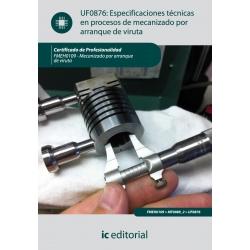 Especificaciones técnicas en procesos de mecanizado por arranque de viruta. FMEH0109